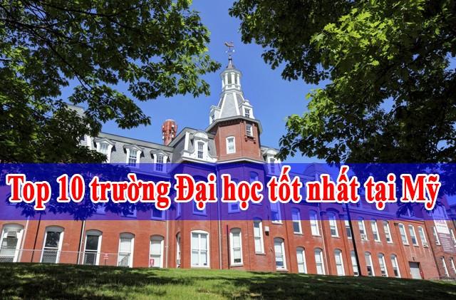 Top 10 trường Đại học tốt nhất tại Mỹ